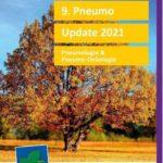 9. Pneumo-Update 2021 - Für Ärztinnen/Ärzte & Pflegepersonal